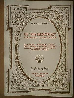 De mis Memorias. Estampas Salmantinas. Ilustradas con 10 dibujos de José Luis Pérez Fiz.: Maldonado...