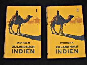 Zu Land nach Indien: Hedin Sven