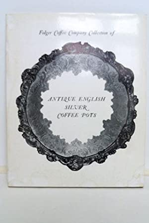 Folger Coffee Company Collection Of Antique English: Taggart, Ross E.