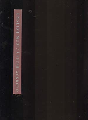 English Music --- UNCORRECTED PROOF with AUTHOR SIGNATURE: Peter Ackroyd