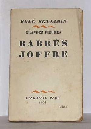 Grandes figures barrès joffre: Benjamin René
