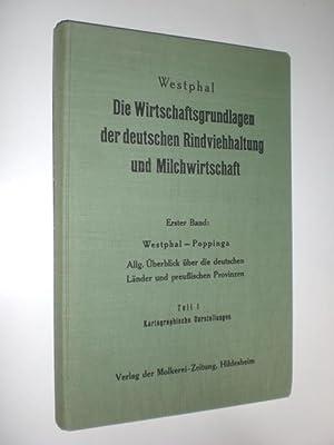 Allgemeiner Überblick: Die natürlichen u. wirtschaftl. Grundlagen der Rindviehhaltung u. ...