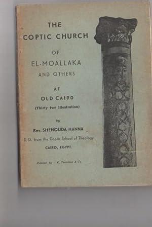 THE COPTIC CHURCH OF EL-MOALLAKA AND OTHERS: Rev. Shenouda Hanna