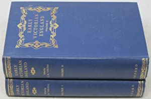 Early Victorian England, 1830-1865. 2 volumes.: Young, G.M.