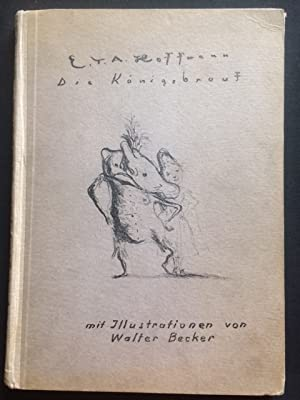 Die Königsbraut. Illustriert von W. Becker.: Hoffmann, E. T. A. - Walter Becker.
