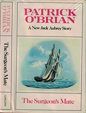 The Surgeon's Mate: O'Brian, Patrick