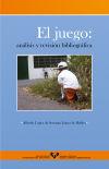 El juego: análisis y revisión bibliográfica: López de Sosoaga López de Robles, Alfredo