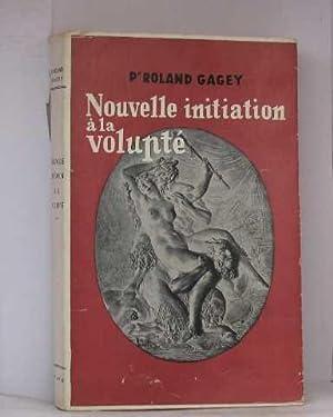 Nouvelle initiation à la volupté: Gagey Roland
