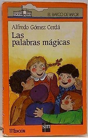 Las palabras mágicas: Gómez Cerdá, Alfredo
