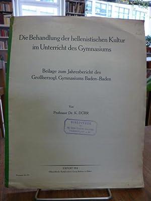 Die Behandlung der hellenistischen Kultur im Unterricht: Dürr, Karl,
