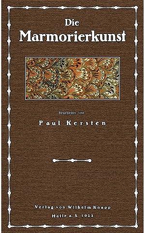 Die Marmorierkunst - gebunden: Kersten, Paul