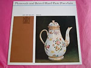 PLYMOUTH AND BRISTOL HARD PASTE PORCELAIN