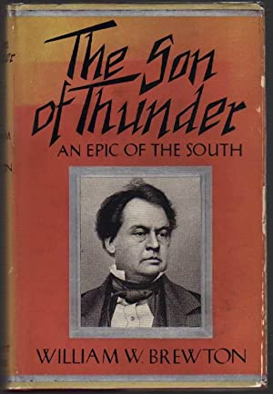 The Son of Thunder: An Epic of the South