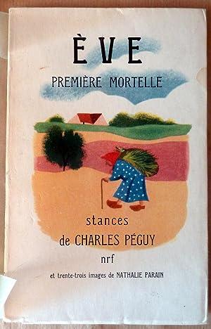 Eve première mortelle. Stances de Charles Péguy.: Péguy(Charles).