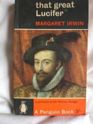 That Great Lucifer: Irwin, Margaret