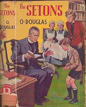 The Setons: O. Douglas