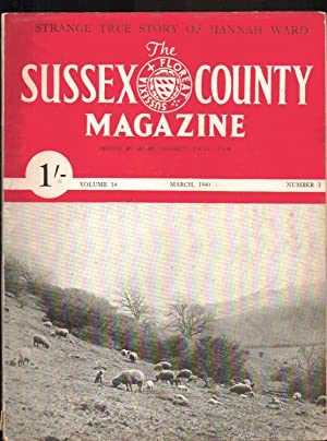 The Sussex County Magazine. MARCH 1940. VOLUME 14. NUMBER 3