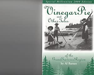 Vinegar Pie & Other Tales of the Grand Traverse Area Region