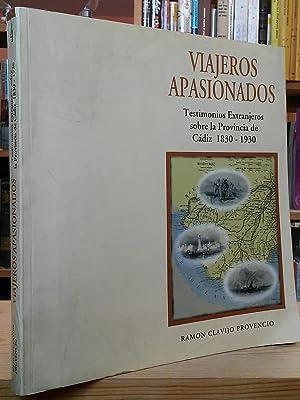 Viajeros Apasionados - Testimonios Extranjeros Sobre de: Provencio, Ramon Clavijo