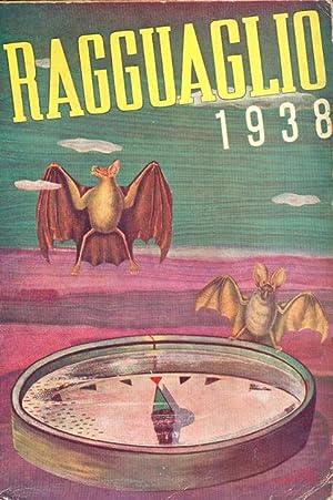 Il Ragguaglio dell'attività culturale,letteraria ed artistica dei cattolici in Italia. 1938 - ...