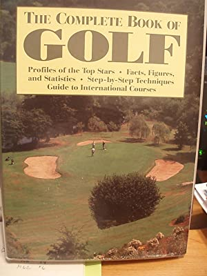 The Complete Book of Golf: Carr, Steven /