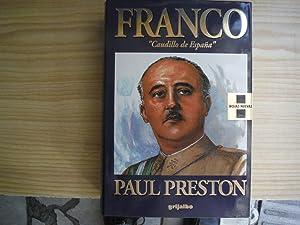 FRANCO. CAUDILLO DE ESPAÑA: PRESTON, Paul