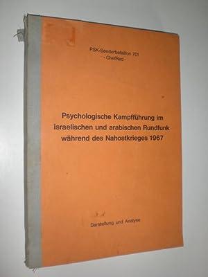 Psychologische Kampfführung im israelischen und arabischen Rundfunk während des Nahostkrieges 1967....