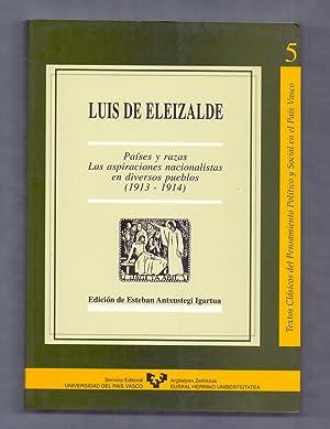Seller image for PAISES Y RAZAS, LAS ASPIRACIONES NACIONALISTAS EN DIVERSOS PUEBLOS, (1913-1914)(EDICION DE ESTEBAN ANTXUSTEGI IGARTUA) for sale by Libreria 7 Soles