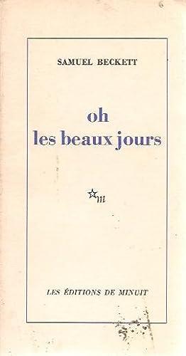 oh les beaux jours (Happy Days): Samuel Beckett