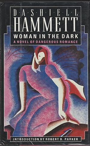 Woman In The Dark A Novel of: Dashiell Hammett