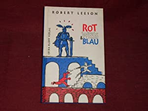Rot, Weiss und Blau.: Robert Leeson