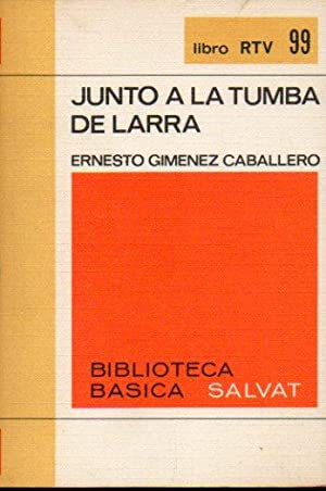 JUNTO A LA TUMBA DE LARRA. 1ª: Giménez Caballero, Ernesto.