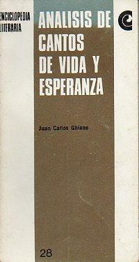 ANÁLISIS DE CANTOS DE VIDA Y ESPERANZA.: Ghiano, Juan Carlos.