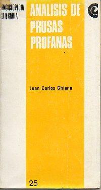 """ANÁLISIS DE """"PROSAS PROFANAS"""".: Ghiano, Juan Carlos."""