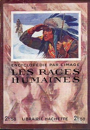 LES RACES HUMAINES.: Granger, Ernest.