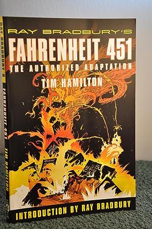 Fahrenheit 451: the Authorized Adaptation: Bradbury,Ray and Tim