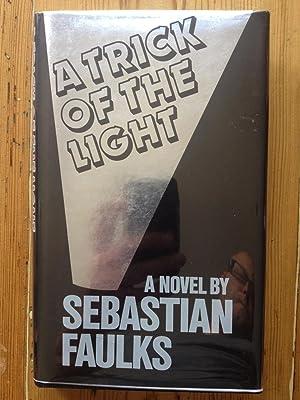 A Trick of the Light: Sebastian Faulks