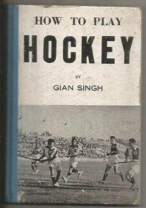 HOW TO PAY HOCKEY (EN INGLES): SINGH, GIAN