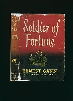 Soldier of Fortune: Gann, Ernest