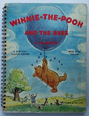 Winnie-The-Pooh and the Bees;: MILNE, A.A. illustrated