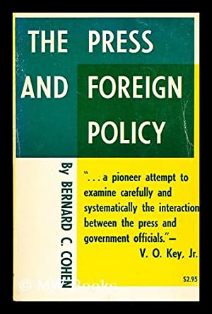 The press and foreign policy: Cohen, Bernard Cecil (1926-?)