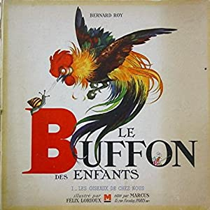 Le Buffon des Enfants: Roy Bernard