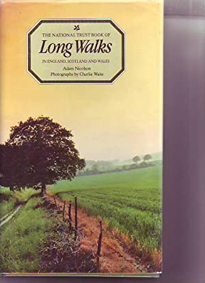 THE NATIONAL TRUST BOOK OF LONG WALKS: NICOLSON, ADAM