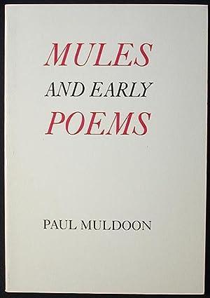 Mules & Early Poems: Muldoon, Paul