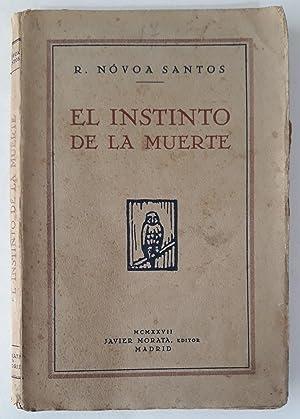 El instinto de la muerte.: NÓVOA SANTOS, R.: