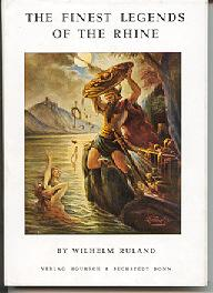 The Finest Legends of the Rhine: Ruland, Wilhelm
