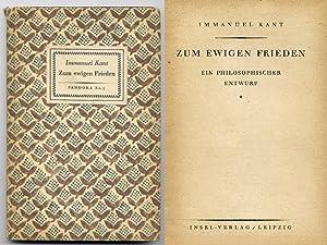 Zum ewigen Frieden. Ein philosophischer Entwurf.: Kant, Immanuel: