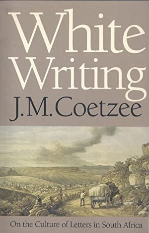 WHITE WRITING **Signed First Edition**: J. M. Coetzee