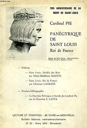 LECTURE ET TRADITION, N° 22, MARS 1970,: CARDINAL PIE
