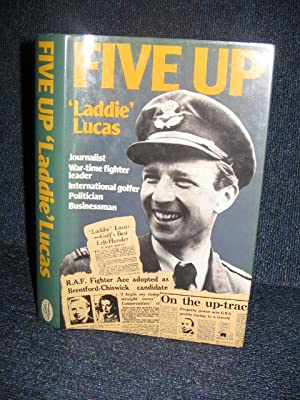 Five Up a Chronicle of Five Lives (Signed) by Lucas, 'Laddie
